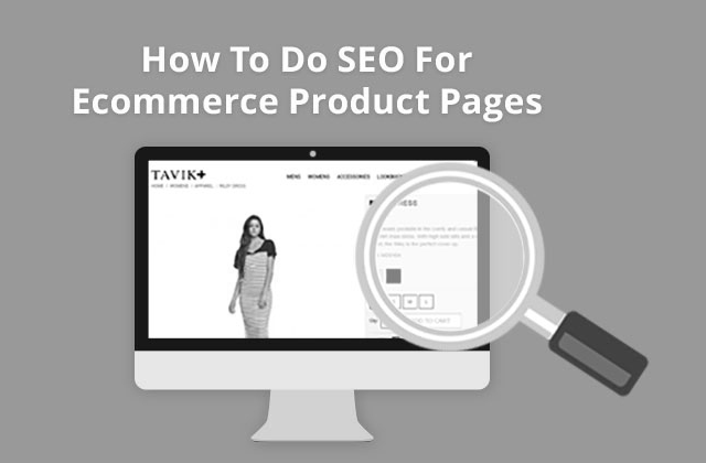 Perfect SEO for Ecommerce Product Pages